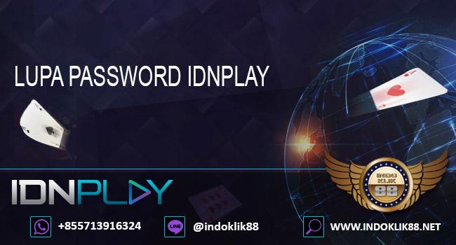 Lupa Password Idnplay
